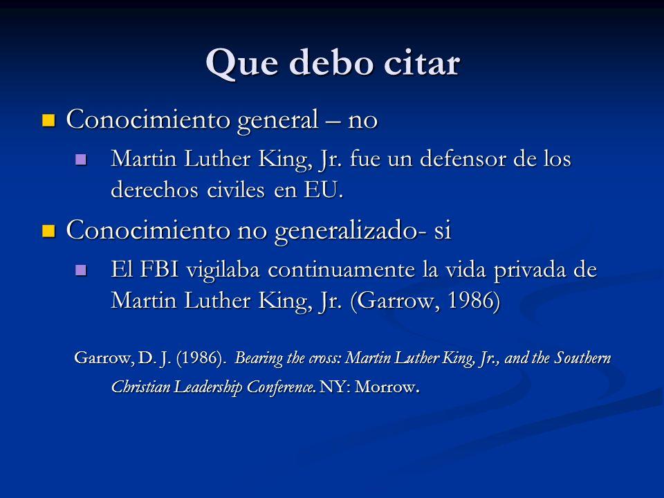 Que debo citar Conocimiento general – no Conocimiento general – no Martin Luther King, Jr. fue un defensor de los derechos civiles en EU. Martin Luthe