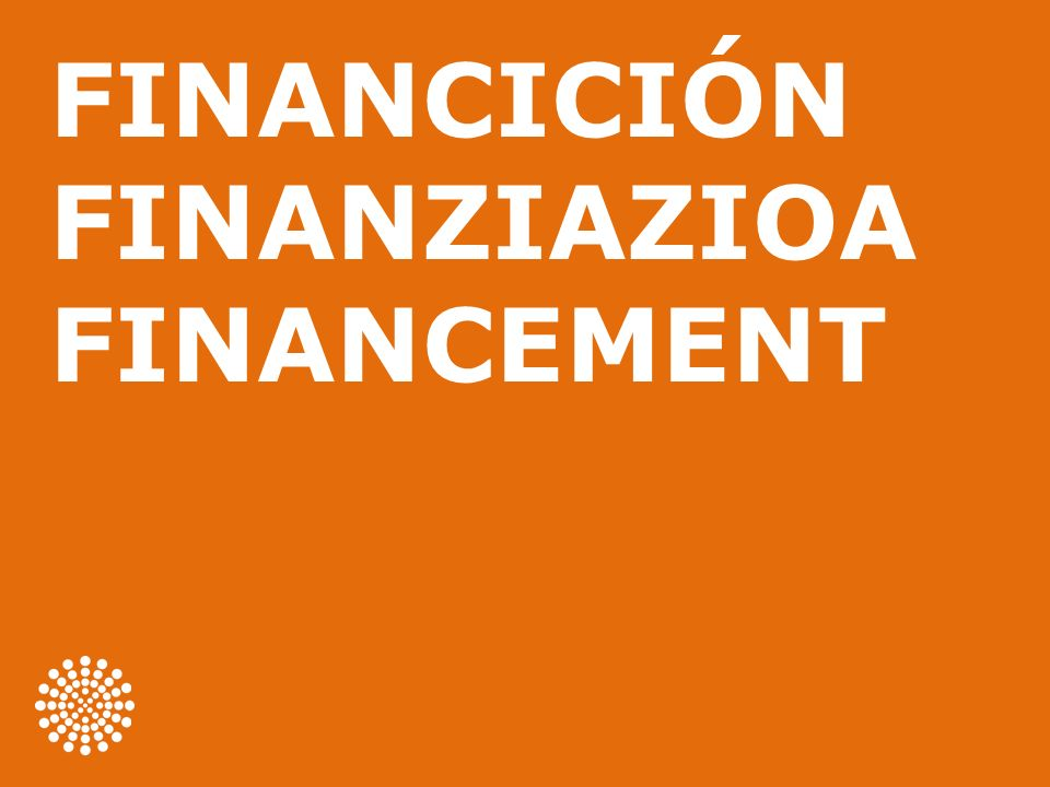 FINANCICIÓN FINANZIAZIOA FINANCEMENT