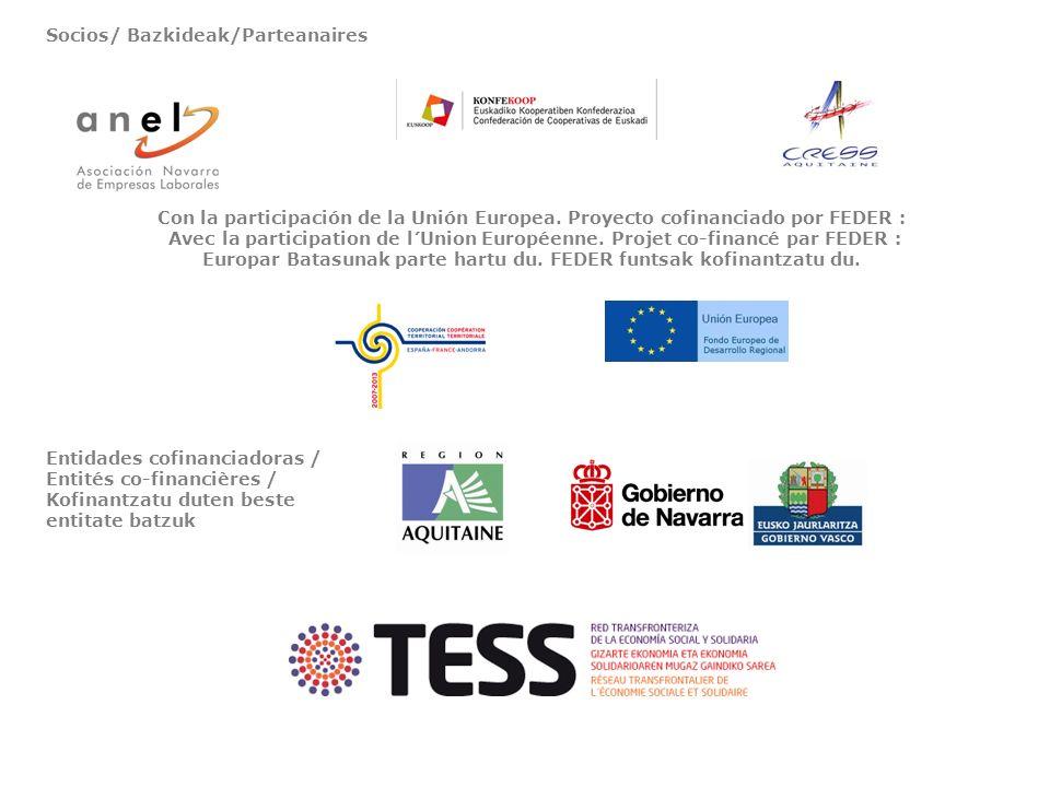 Socios/ Bazkideak/Parteanaires Con la participación de la Unión Europea. Proyecto cofinanciado por FEDER : Avec la participation de l´Union Européenne