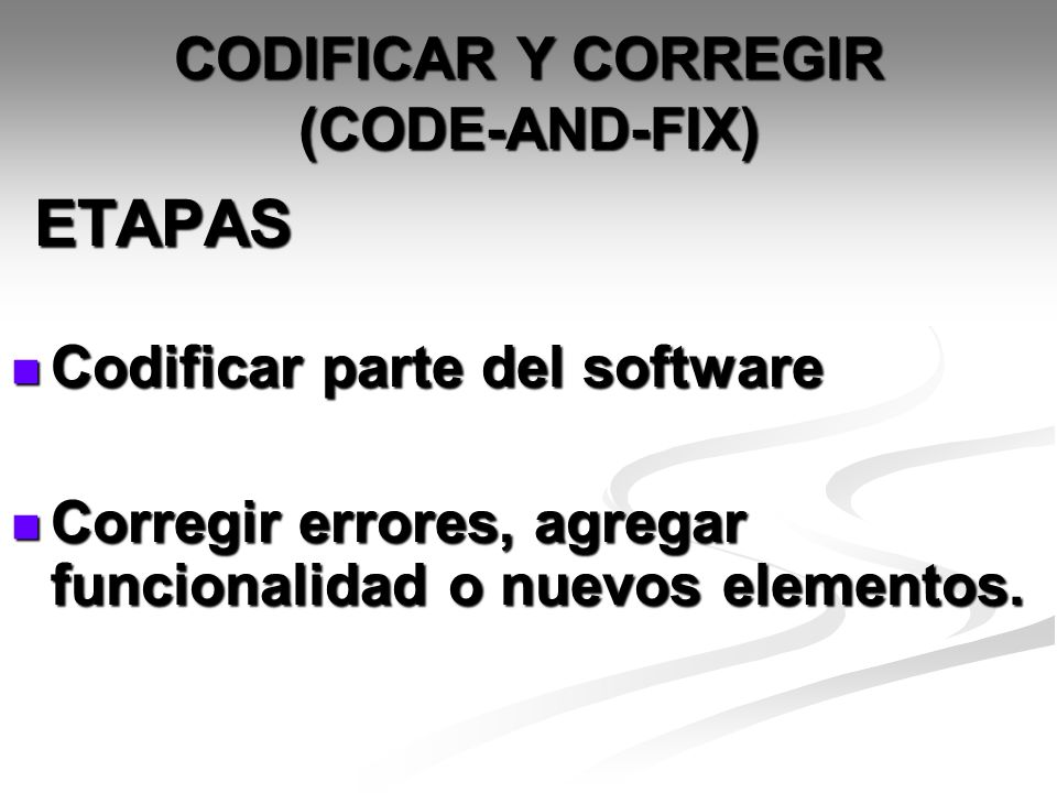 Tipos de proyectos para los que es adecuado Aquellos con todas las especificaciones desde el principio (reingeniería).