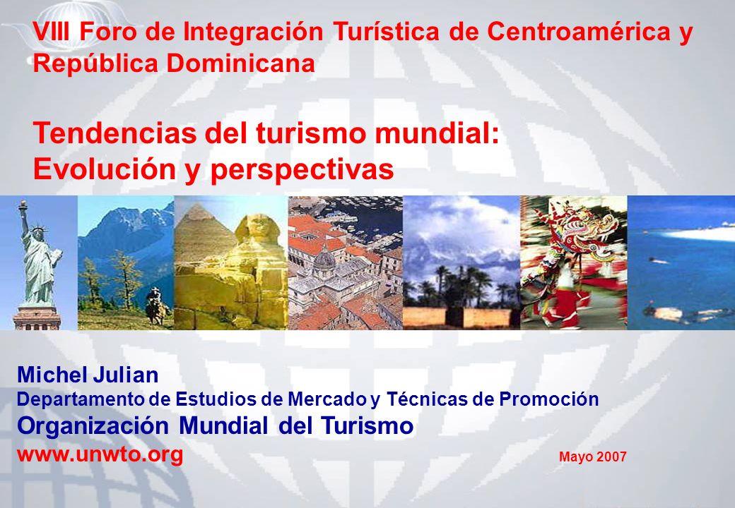 VIII Foro de Integración Turística de Centroamérica y República Dominicana Tendencias del turismo mundial: Evolución y perspectivas Michel Julian Depa