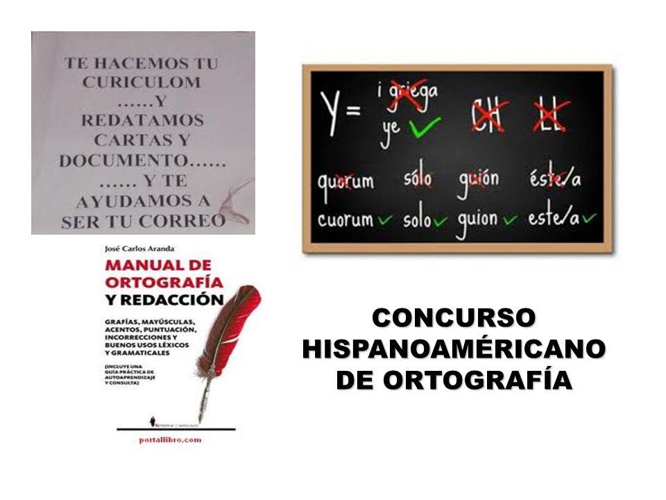 CONCURSO HISPANOAMÉRICANO DE ORTOGRAFÍA