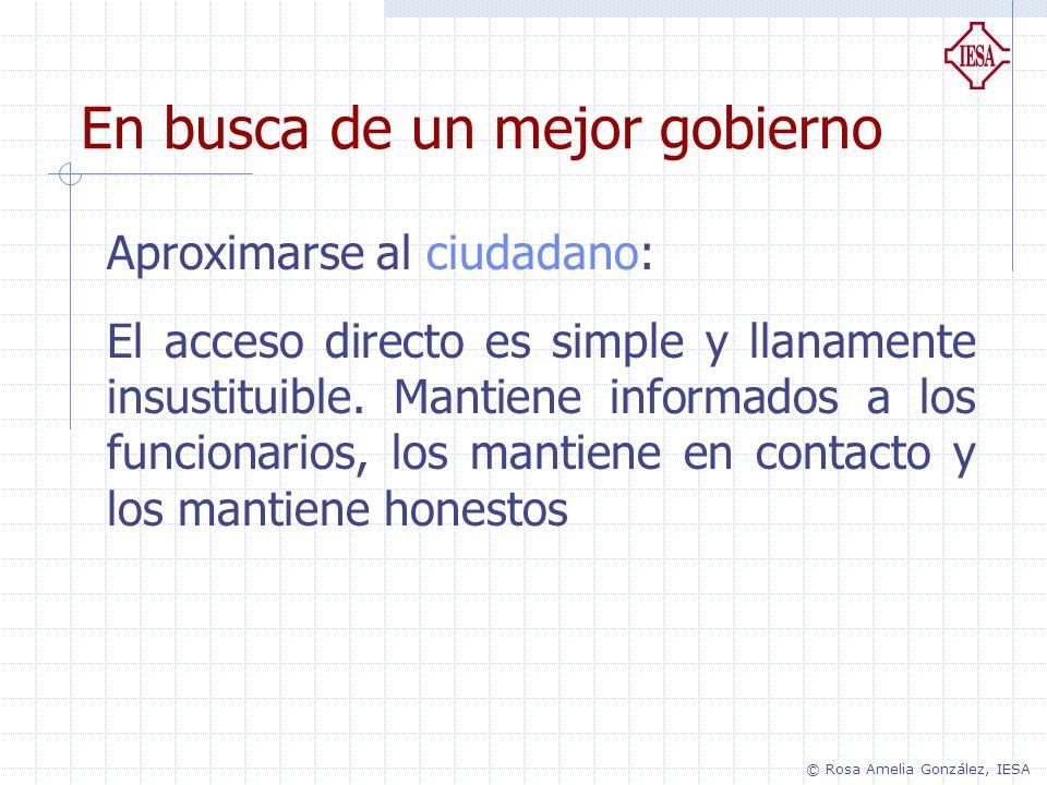 Aproximarse al ciudadano: El acceso directo es simple y llanamente insustituible. Mantiene informados a los funcionarios, los mantiene en contacto y l