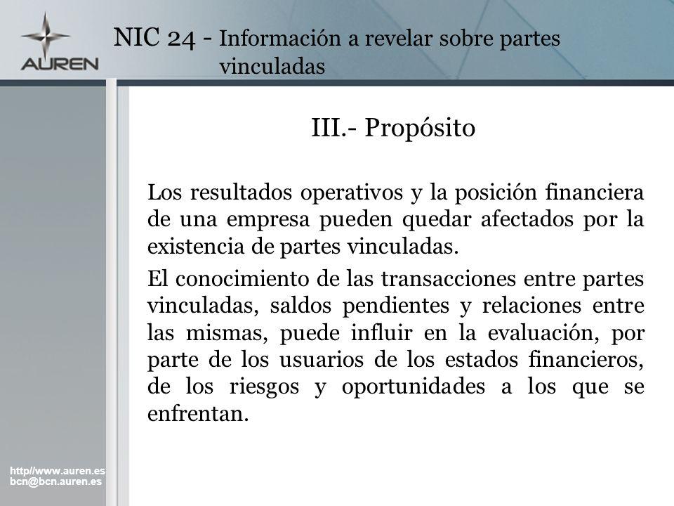 http//www.auren.es bcn@bcn.auren.es NIC 24 - Información a revelar sobre partes vinculadas III.- Propósito Los resultados operativos y la posición fin