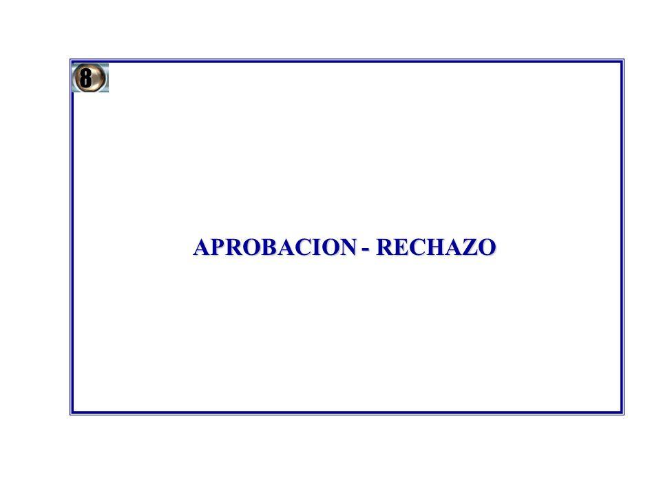 APROBACION - RECHAZO 8