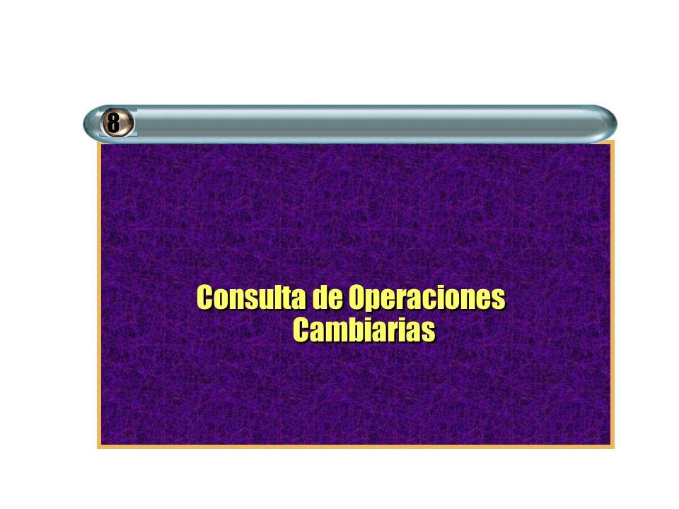 Consulta de Operaciones Cambiarias 8