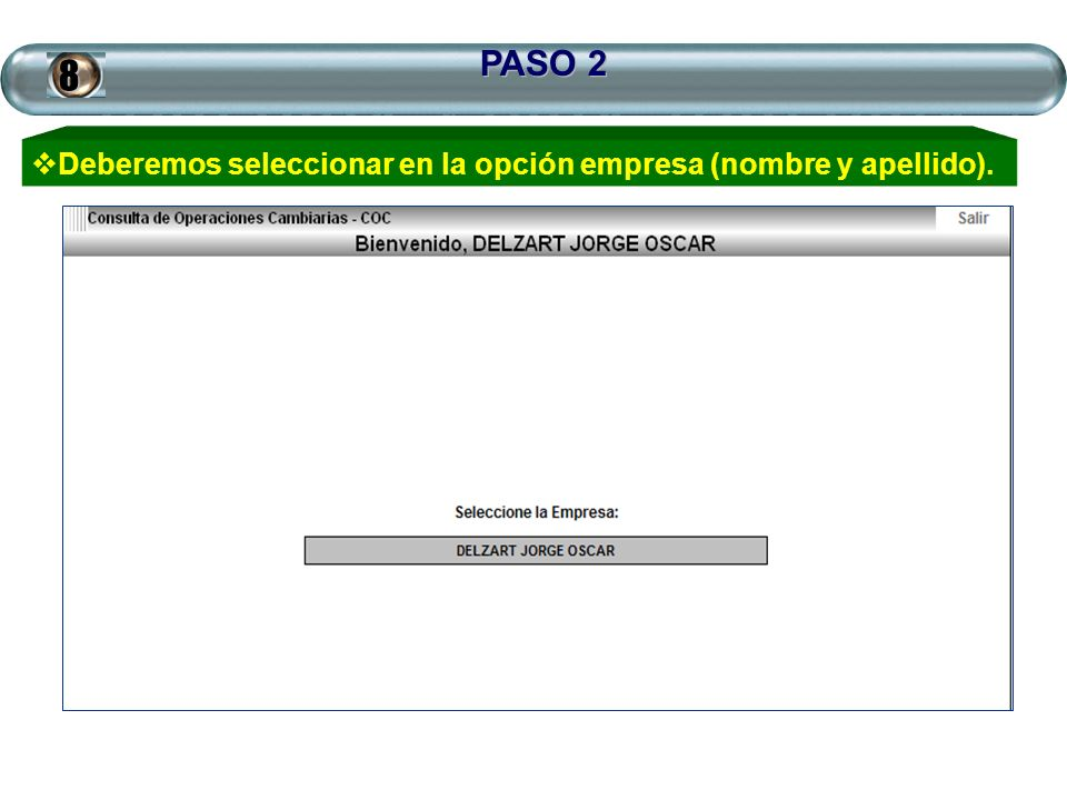 PASO 2 Deberemos seleccionar en la opción empresa (nombre y apellido).8