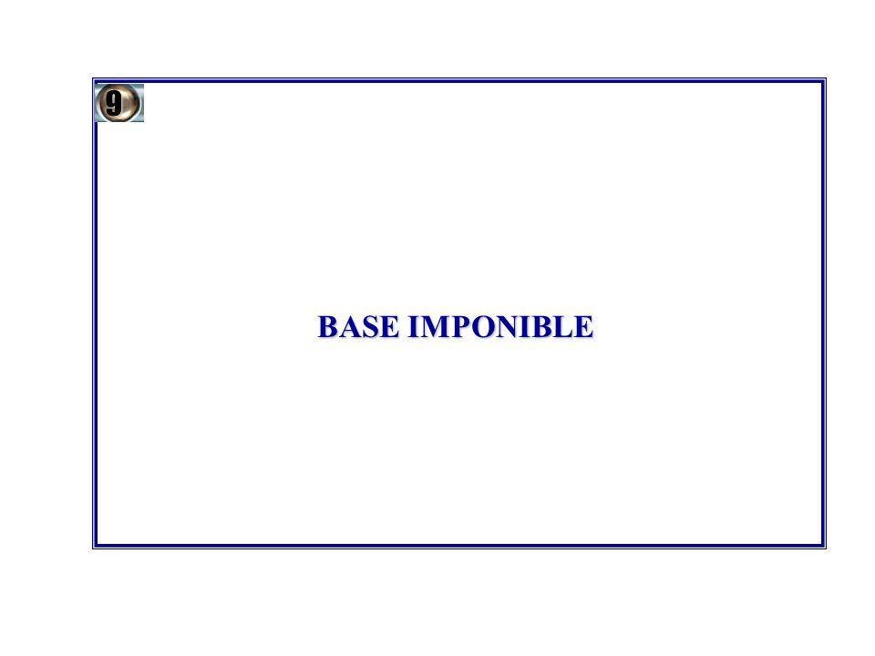 BASE IMPONIBLE 9