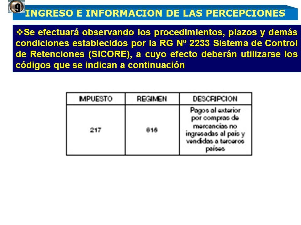 Se efectuará observando los procedimientos, plazos y demás condiciones establecidos por la RG Nº 2233 Sistema de Control de Retenciones (SICORE), a cu