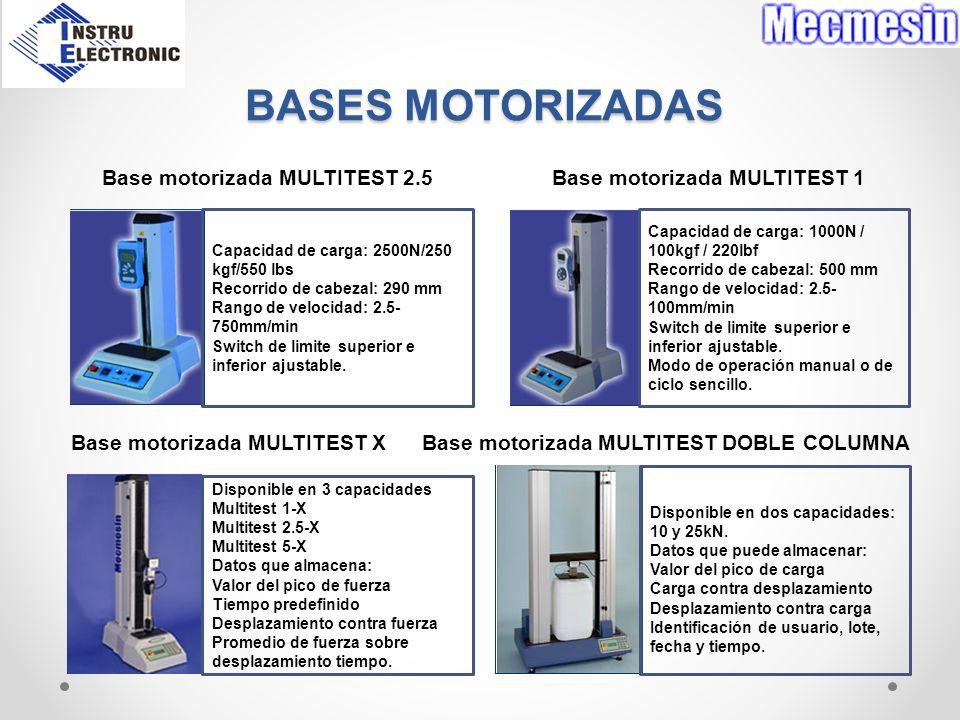 BASES MOTORIZADAS Base motorizada MULTITEST 2.5 Base motorizada MULTITEST 1 Base motorizada MULTITEST X Base motorizada MULTITEST DOBLE COLUMNA Capaci