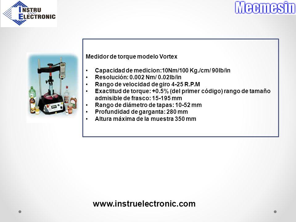 Medidor de torque modelo Vortex Capacidad de medicion:10Nm/100 Kg./cm/ 90lb/in Resolución: 0.002 Nm/ 0.02lb/in Rango de velocidad de giro 4-25 R.P.M E