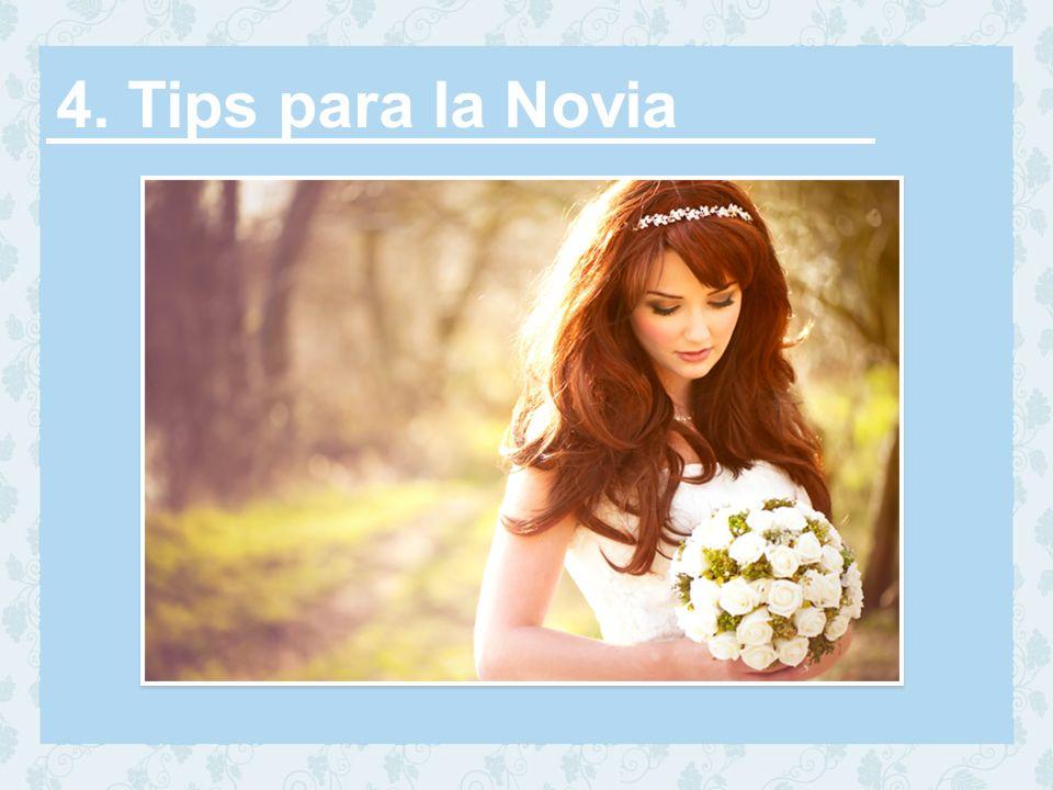 4. Tips para la Novia