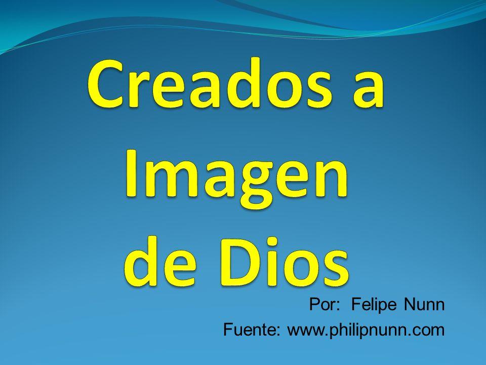 Por: Felipe Nunn Fuente: www.philipnunn.com
