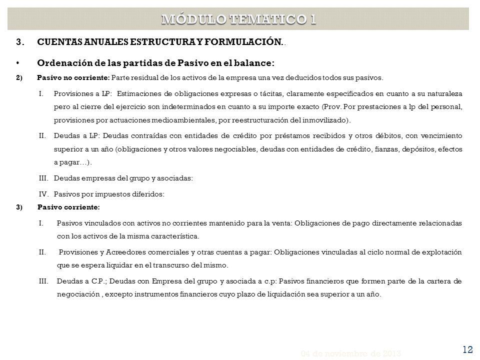 3.CUENTAS ANUALES ESTRUCTURA Y FORMULACIÓN. CUENTA DE PÉRDIDAS Y GANANCIAS.