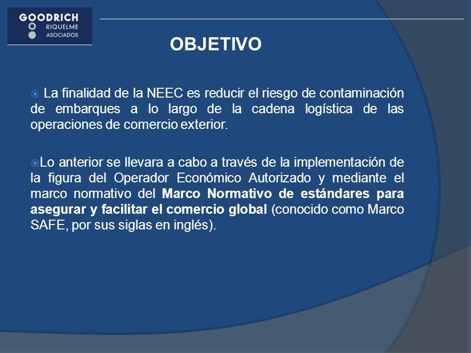 La finalidad de la NEEC es reducir el riesgo de contaminación de embarques a lo largo de la cadena logística de las operaciones de comercio exterior.