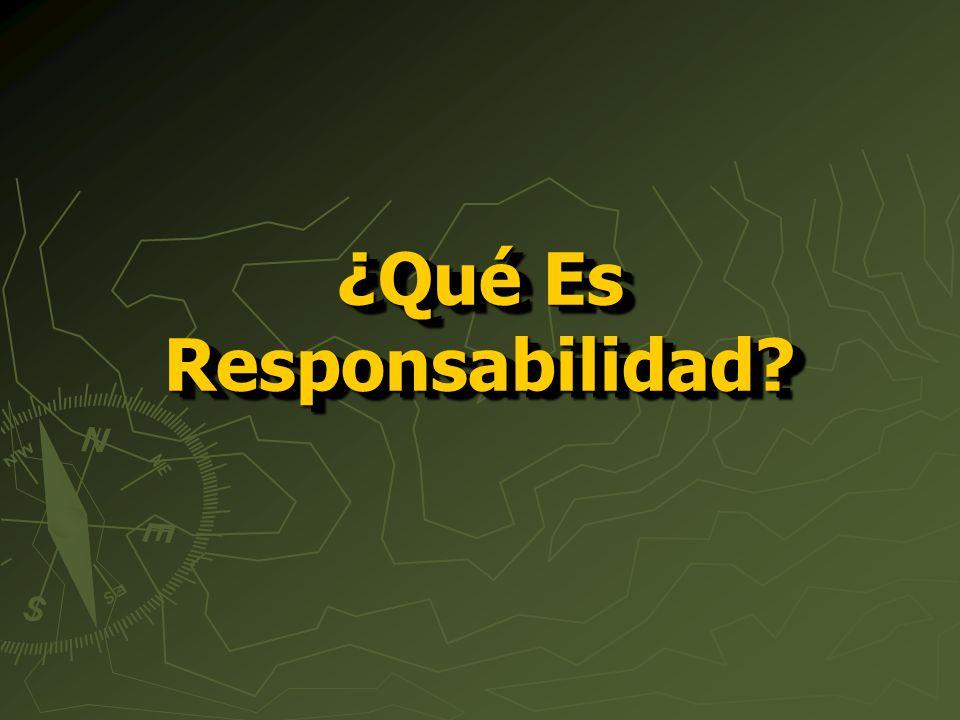¿Qué Es Responsabilidad?