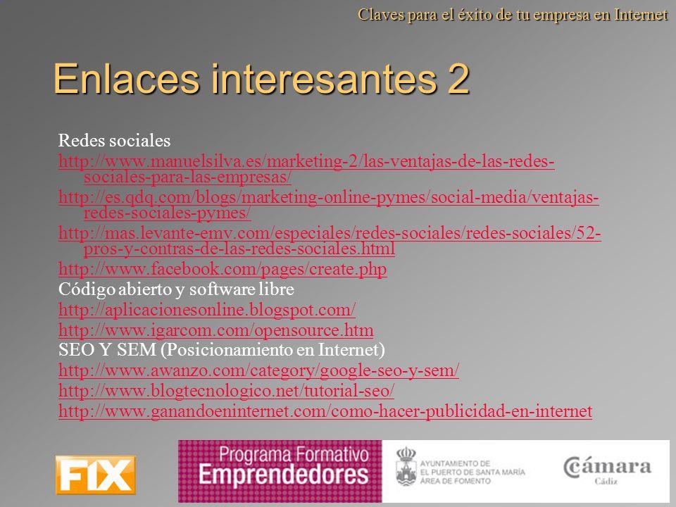 Enlaces interesantes 2 Redes sociales http://www.manuelsilva.es/marketing-2/las-ventajas-de-las-redes- sociales-para-las-empresas/ http://es.qdq.com/b