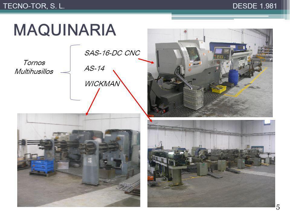 MAQUINARIA TECNO-TOR, S. L.DESDE 1.981 Tornos Multihusillos SAS-16-DC CNC AS-14 WICKMAN 5