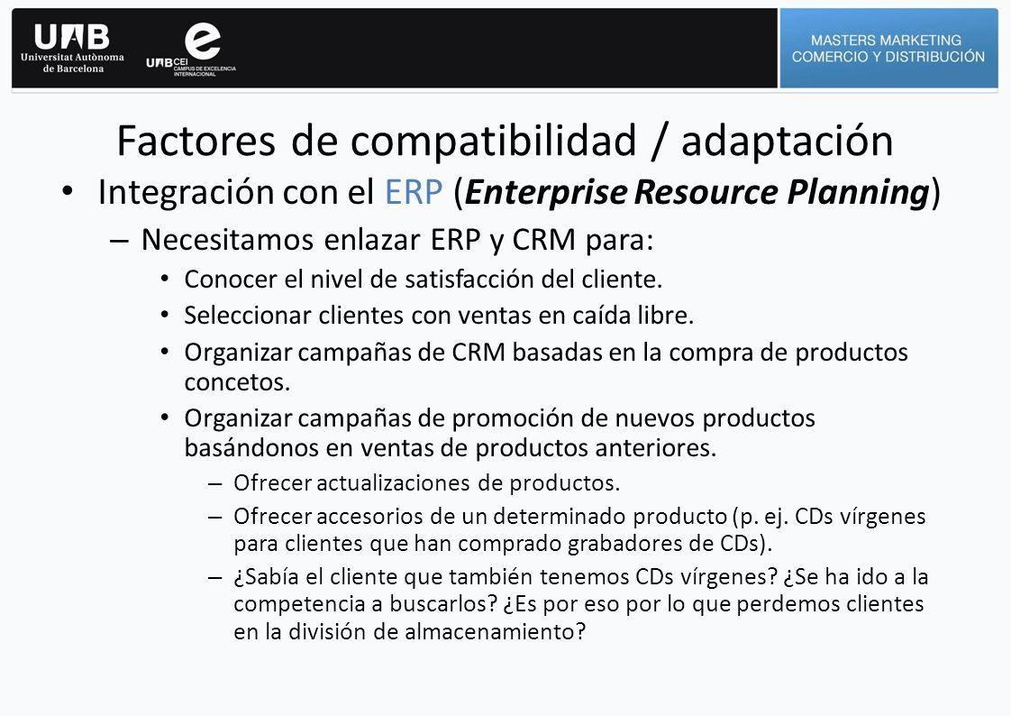 Integración con el ERP (Enterprise Resource Planning) – Necesitamos enlazar ERP y CRM para: Conocer el nivel de satisfacción del cliente. Seleccionar