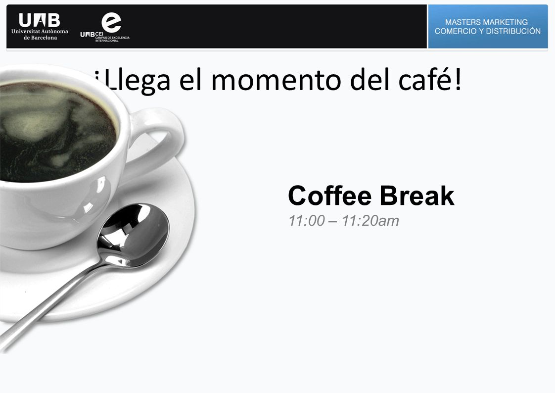 ¡Llega el momento del café! Coffee Break 11:00 – 11:20am