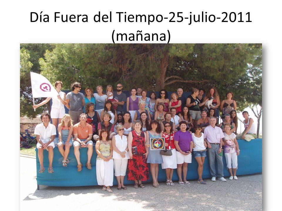 Día Fuera del Tiempo-25-julio-2011 (mañana)