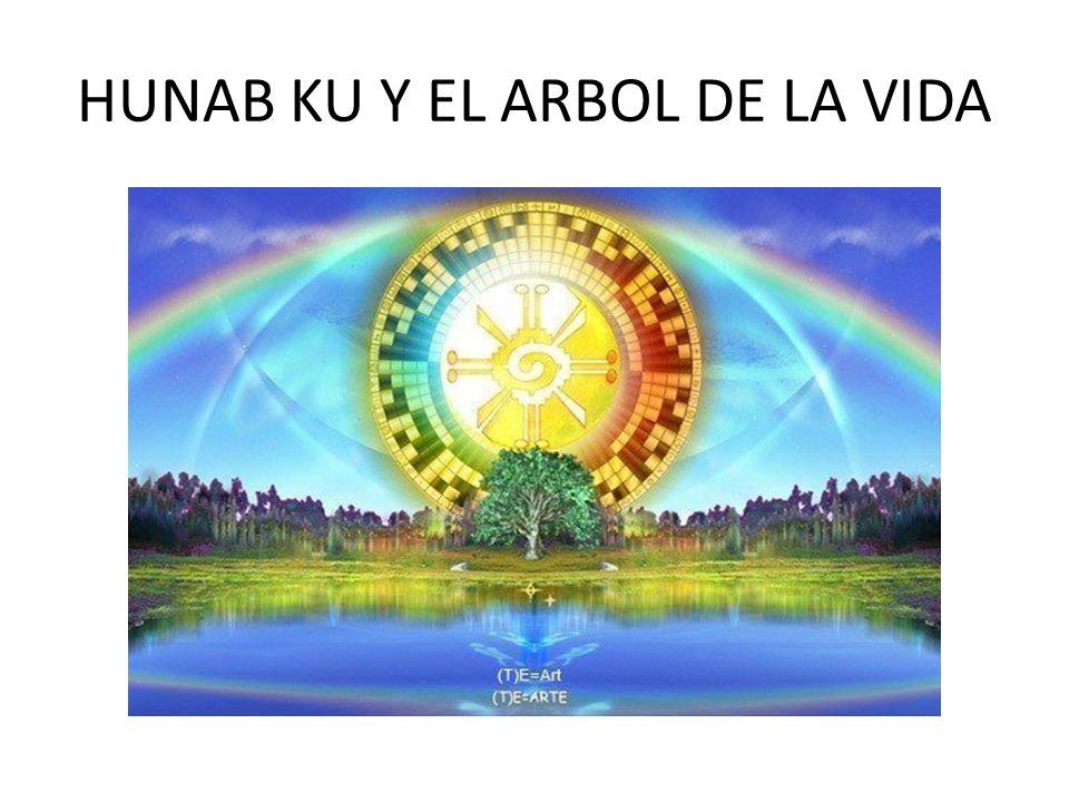 HUNAB KU Y EL ARBOL DE LA VIDA