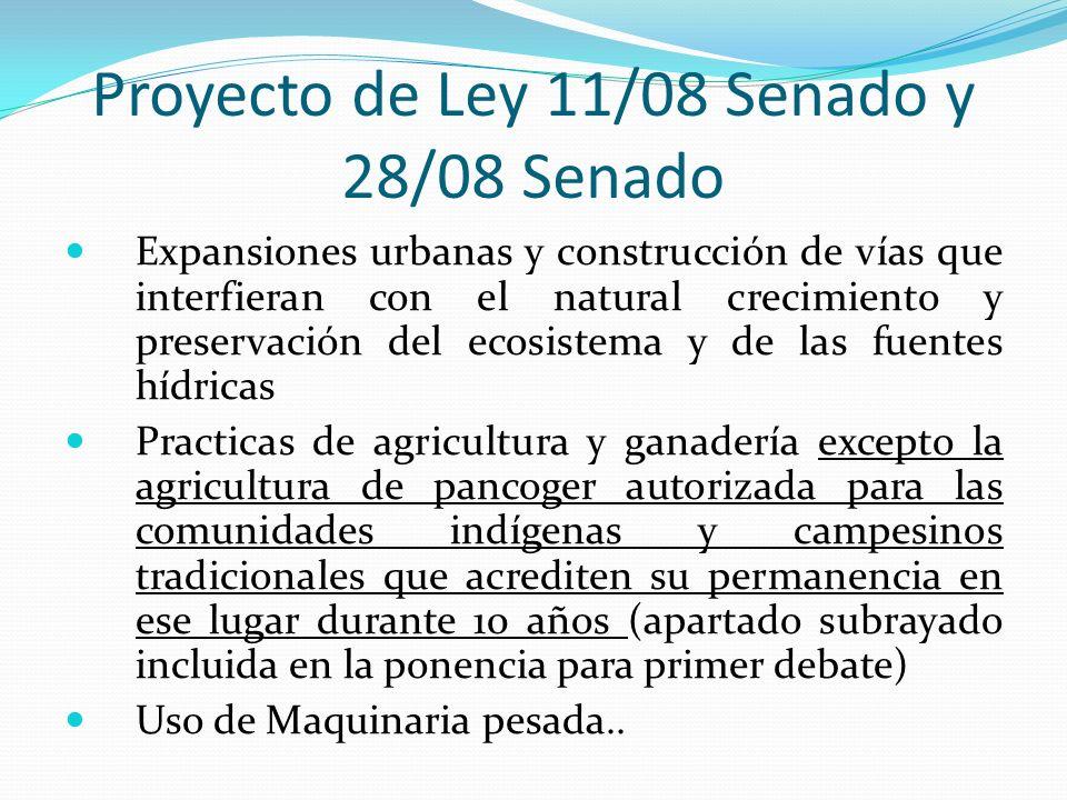 Proyecto de Ley 11/08 Senado y 28/08 Senado Expansiones urbanas y construcción de vías que interfieran con el natural crecimiento y preservación del e