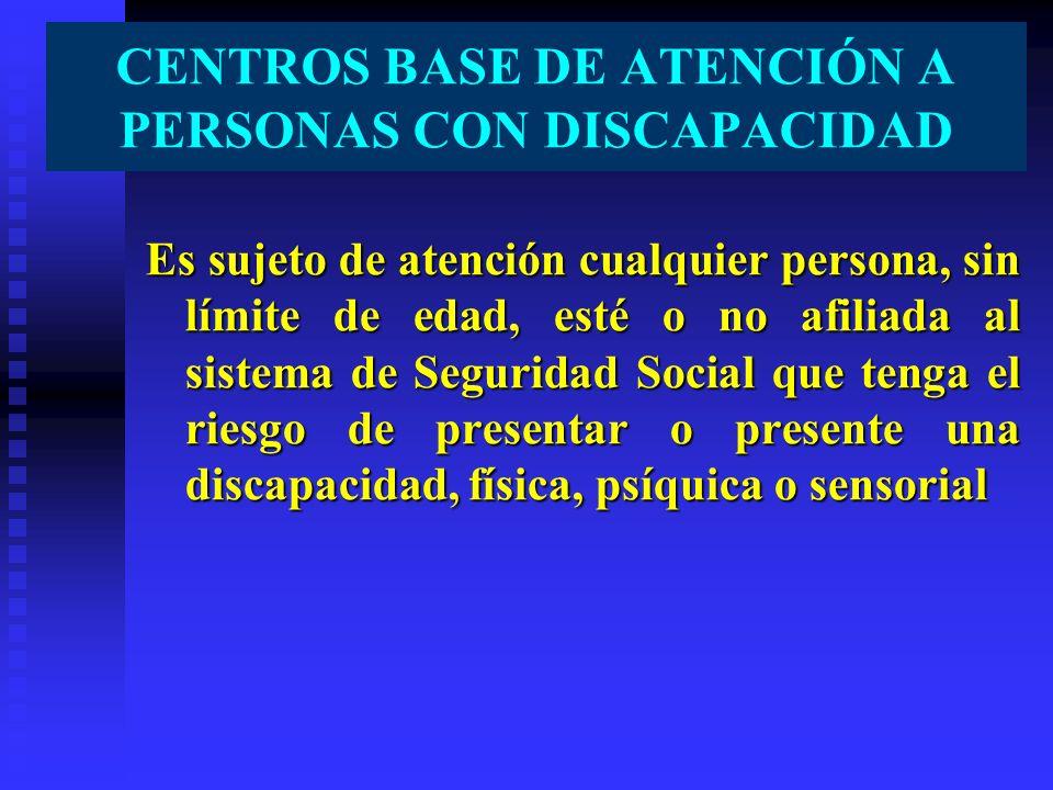 Es sujeto de atención cualquier persona, sin límite de edad, esté o no afiliada al sistema de Seguridad Social que tenga el riesgo de presentar o pres
