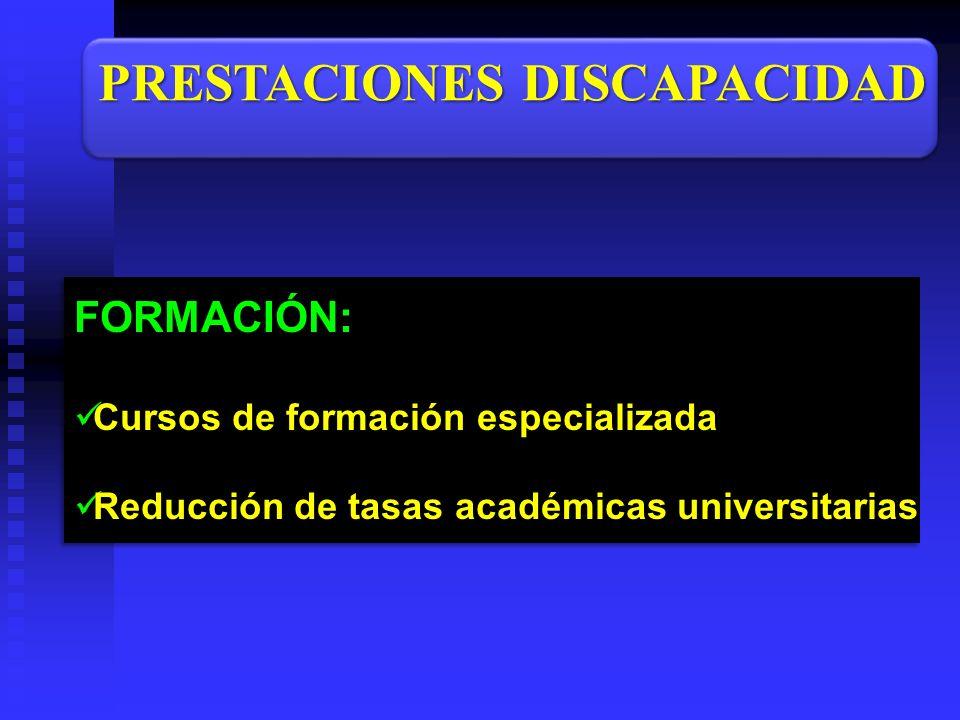 FORMACIÓN: Cursos de formación especializada Reducción de tasas académicas universitarias FORMACIÓN: Cursos de formación especializada Reducción de ta