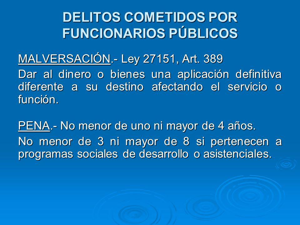 DELITOS COMETIDOS POR FUNCIONARIOS PÚBLICOS RETARDO INJUSTIFICADO DE PAGO.- Art.