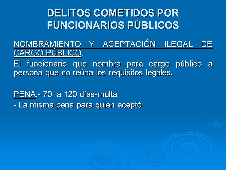 DELITOS COMETIDOS POR FUNCIONARIOS PÚBLICOS CONCUSIÓN.- Art.