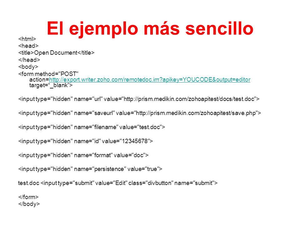 El ejemplo más sencillo Open Document http://export.writer.zoho.com/remotedoc.im?apikey=YOUCODE&output=editor test.doc