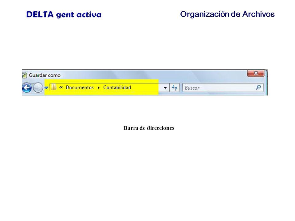 Organización de Archivos DELTA gent activa LE AGRADECE SU ASISTENCIA Y SU ATENCIÓN A ESTE TALLER.