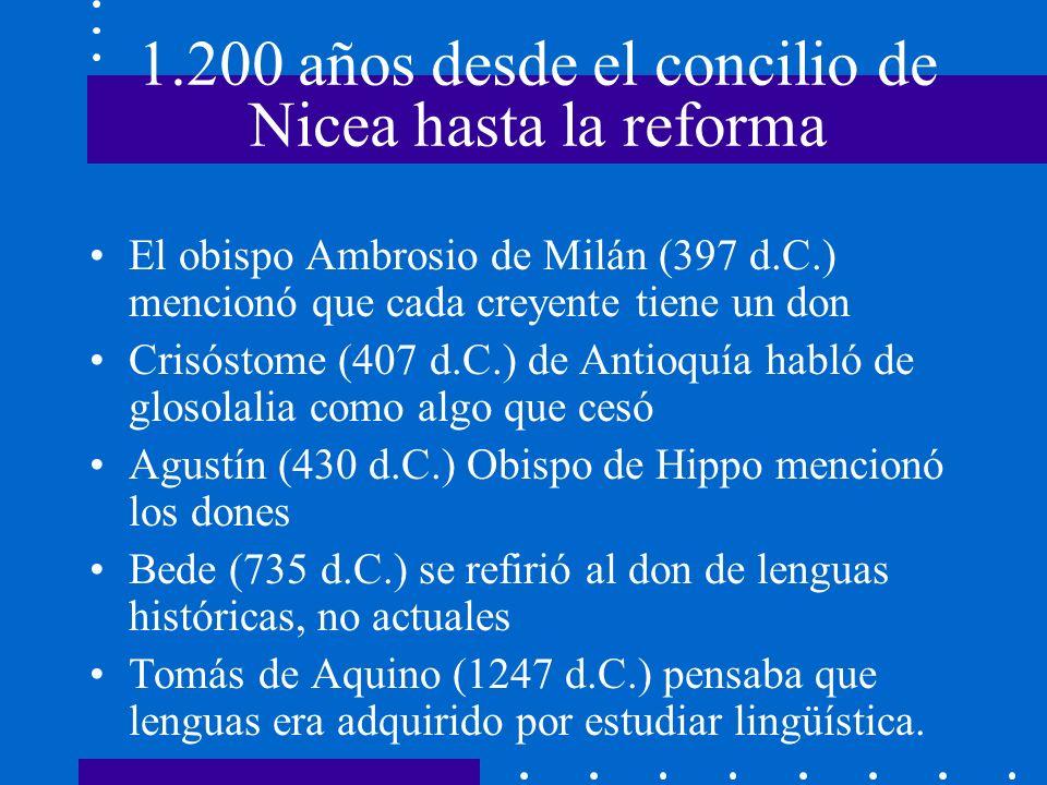 1.200 años desde el concilio de Nicea hasta la reforma El obispo Ambrosio de Milán (397 d.C.) mencionó que cada creyente tiene un don Crisóstome (407