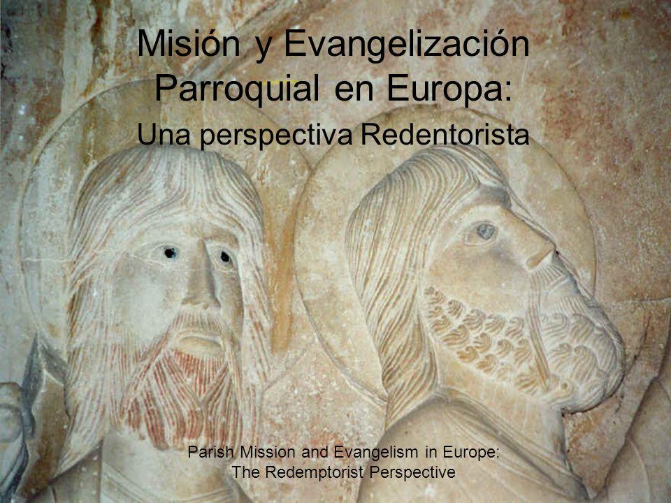 Misión y Evangelización Parroquial en Europa: Una perspectiva Redentorista Parish Mission and Evangelism in Europe: The Redemptorist Perspective