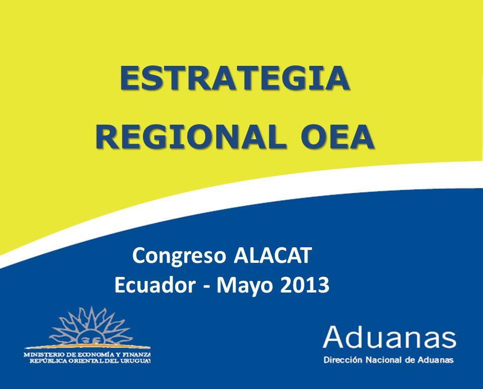 ESTRATEGIA REGIONAL OEA Congreso ALACAT Ecuador - Mayo 2013