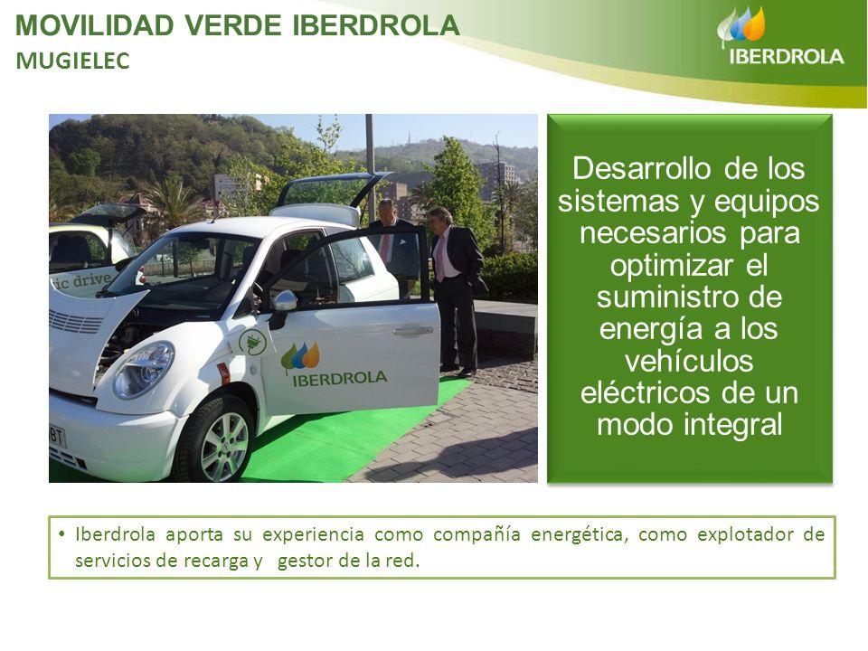 Iberdrola aporta su experiencia como compañía energética, como explotador de servicios de recarga y gestor de la red. Desarrollo de los sistemas y equ