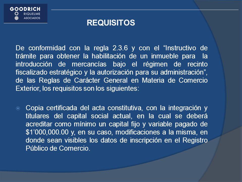 REQUISITOS De conformidad con la regla 2.3.6 y con el Instructivo de trámite para obtener la habilitación de un inmueble para la introducción de merca