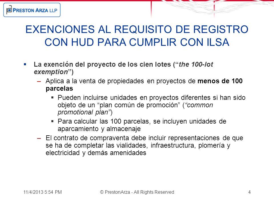 EXENCIONES AL REQUISITO DE REGISTRO CON HUD PARA CUMPLIR CON ILSA La exención del proyecto de los cien lotes (the 100-lot exemption) –Aplica a la vent
