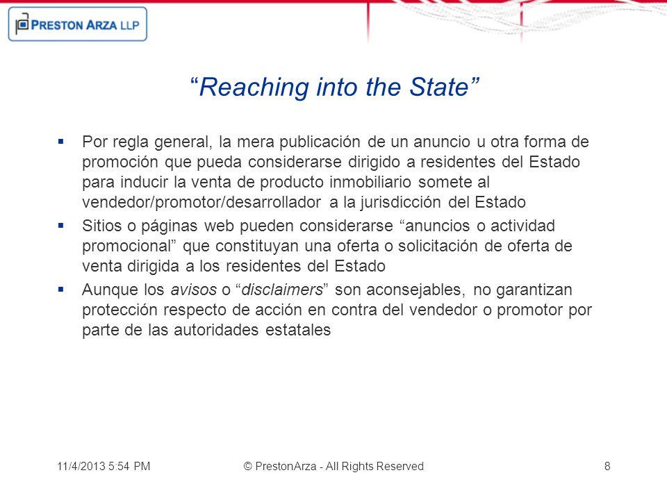 Reaching into the State Por regla general, la mera publicación de un anuncio u otra forma de promoción que pueda considerarse dirigido a residentes de