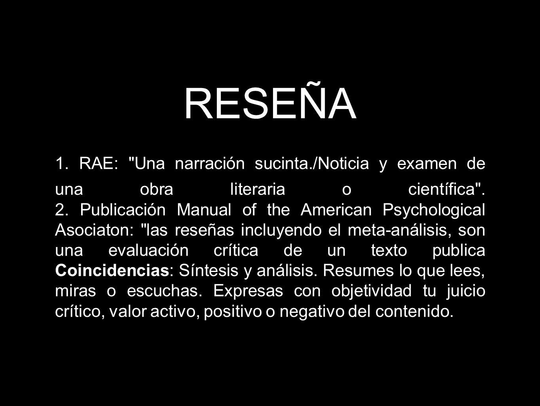 RESEÑA 1. RAE: