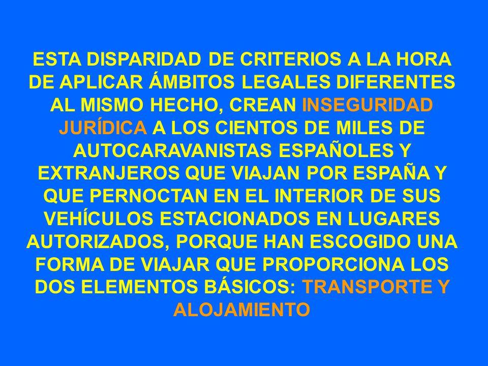 ESTA DISPARIDAD DE CRITERIOS A LA HORA DE APLICAR ÁMBITOS LEGALES DIFERENTES AL MISMO HECHO, CREAN INSEGURIDAD JURÍDICA A LOS CIENTOS DE MILES DE AUTO