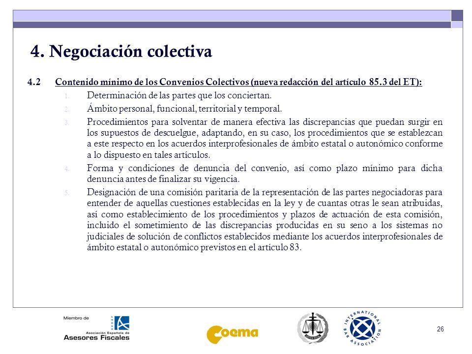 27 4.Negociación colectiva 4.3Vigencia de los convenios (art.