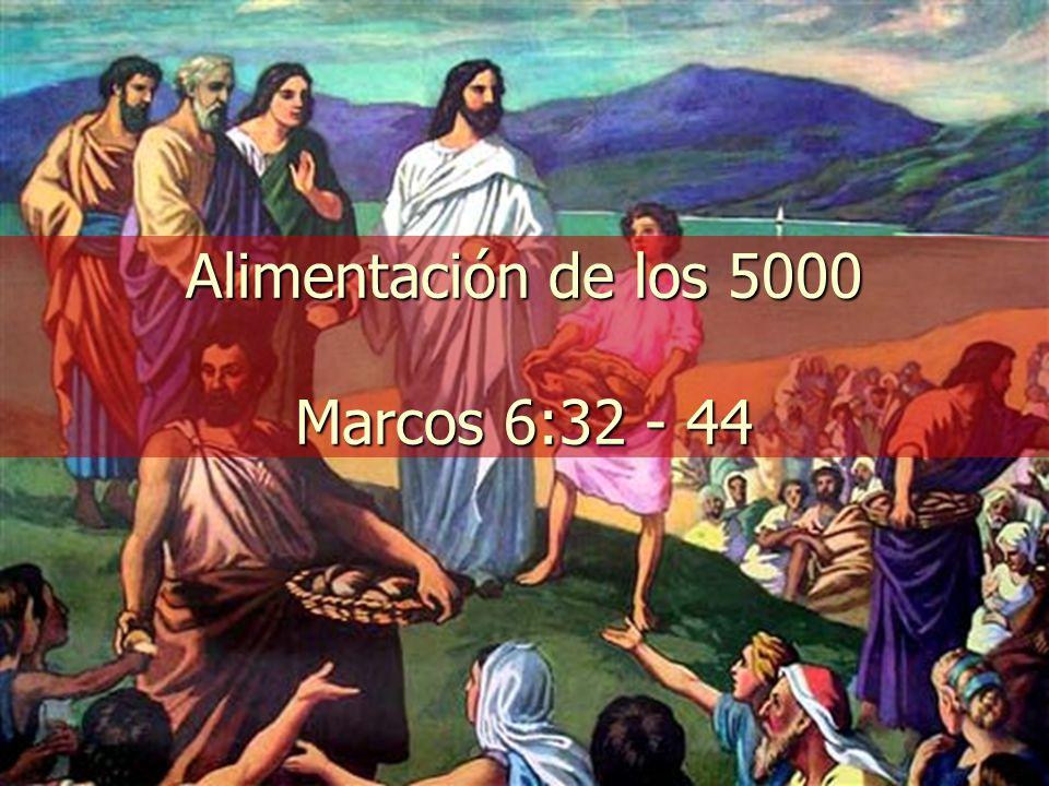 Alimentación de los 5000 Marcos 6:32 - 44