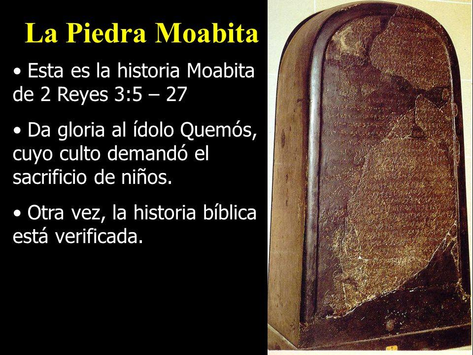 Esta es la historia Moabita de 2 Reyes 3:5 – 27 Da gloria al ídolo Quemós, cuyo culto demandó el sacrificio de niños. Otra vez, la historia bíblica es