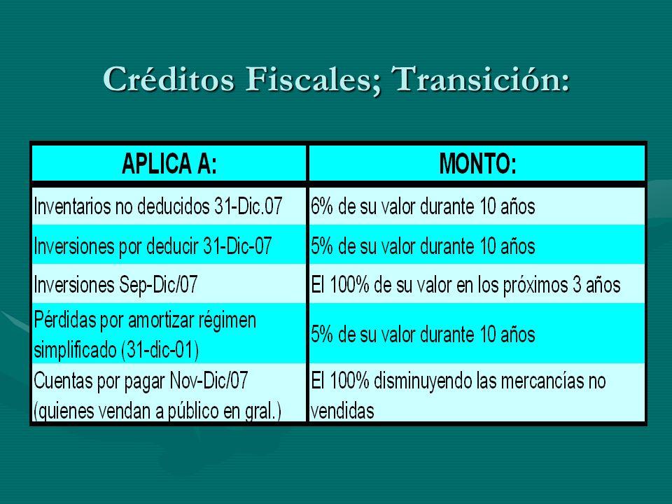 Créditos Fiscales; Transición: