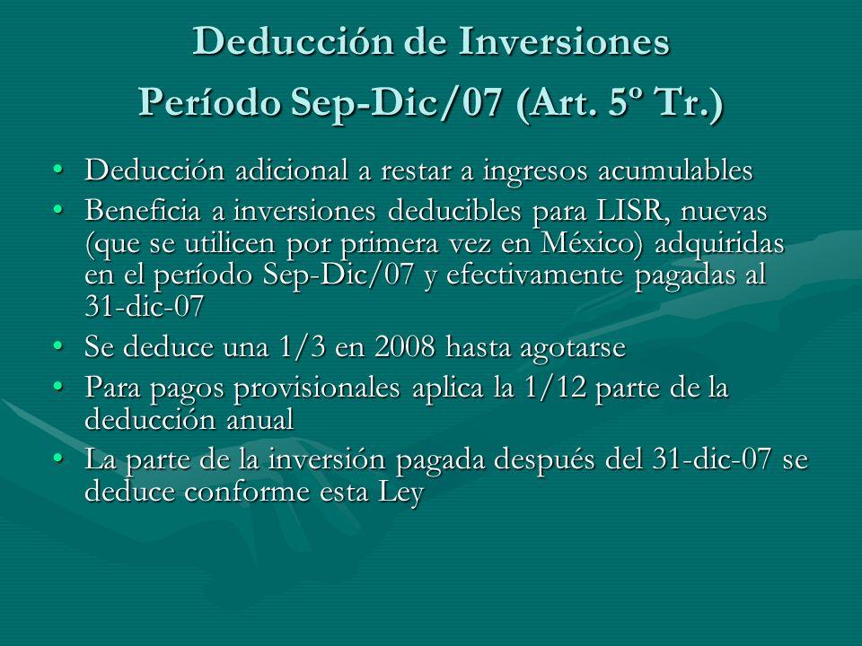 Deducción de Inversiones Período Sep-Dic/07 (Art. 5º Tr.) Deducción adicional a restar a ingresos acumulablesDeducción adicional a restar a ingresos a