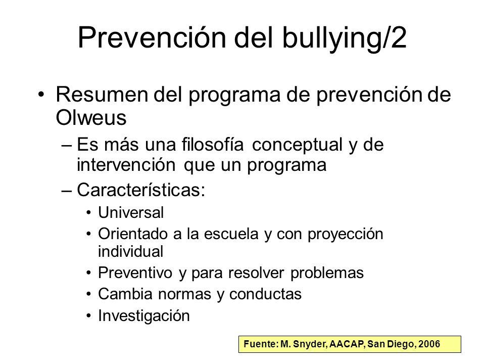 Prevención del bullying/2 Resumen del programa de prevención de Olweus –Es más una filosofía conceptual y de intervención que un programa –Característ