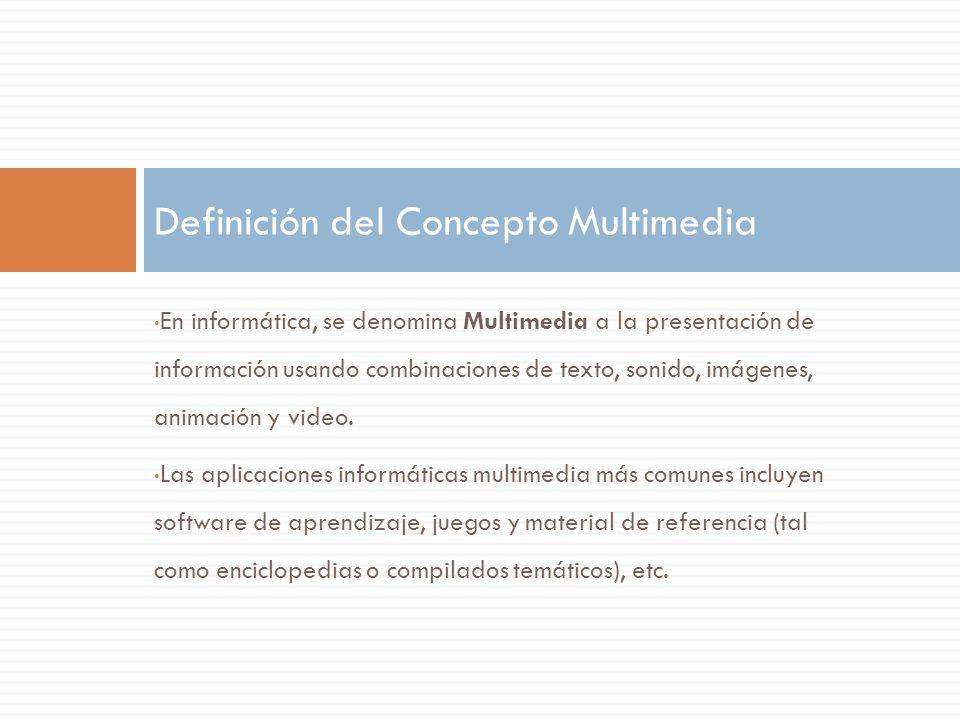 En informática, se denomina Multimedia a la presentación de información usando combinaciones de texto, sonido, imágenes, animación y video. Las aplica