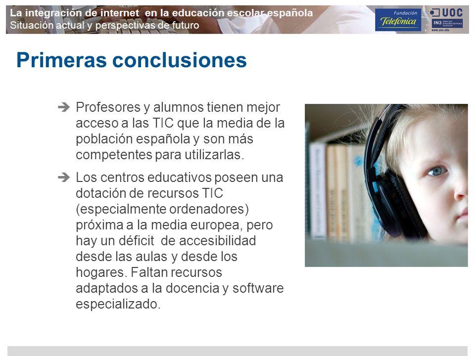 La integración de internet en la educación escolar española Situación actual y perspectivas de futuro Profesores y alumnos tienen mejor acceso a las T